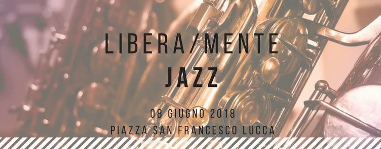 Speciale Jazz 2018 Lucca